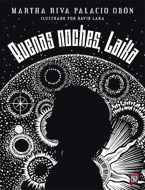 Buenas noches, Laika y la conquista del espacio