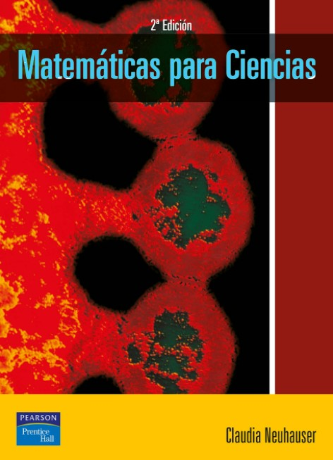 Matemáticas Para Ciencias 2 Edición Claudia Neuhauser en pdf