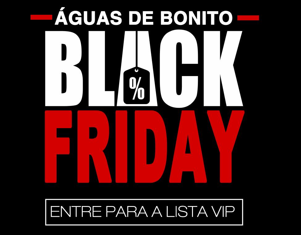 d34728151e BLACK FRIDAY 2017 - Entre para nossa lista VIP