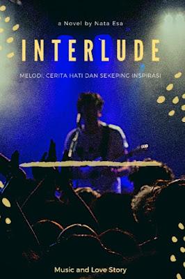 Novel INTERLUDE Karya Nata Esa Full Episode