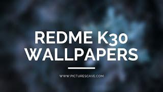 Xiaomi Redmi K30 Wallpapers Full HD Download