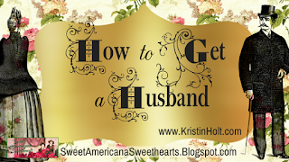 Kristin Holt | How to Get a Husband, including Gifts in Courtship (Etiquette and Manners)