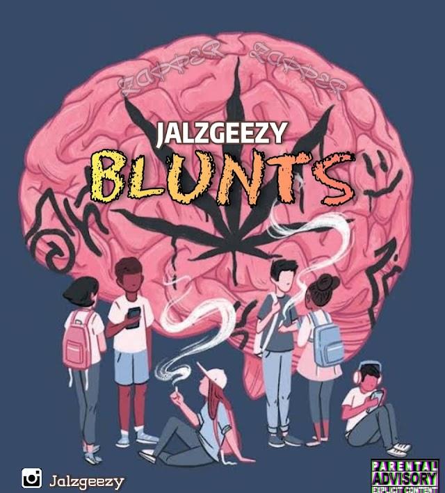 JALZGEEZY - BLUNTS [MUSIC]