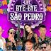 Acontece neste sábado a live Bye Bye São Pedro de Pintadas