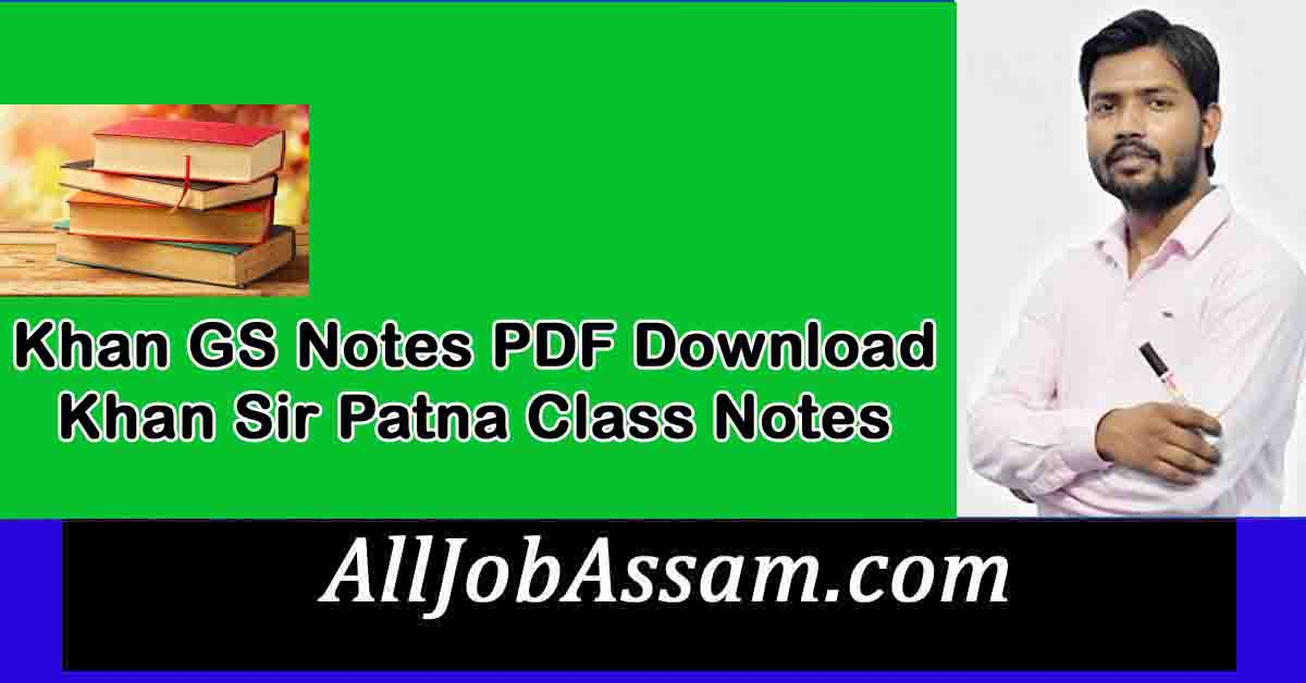 Khan GS Notes PDF Download