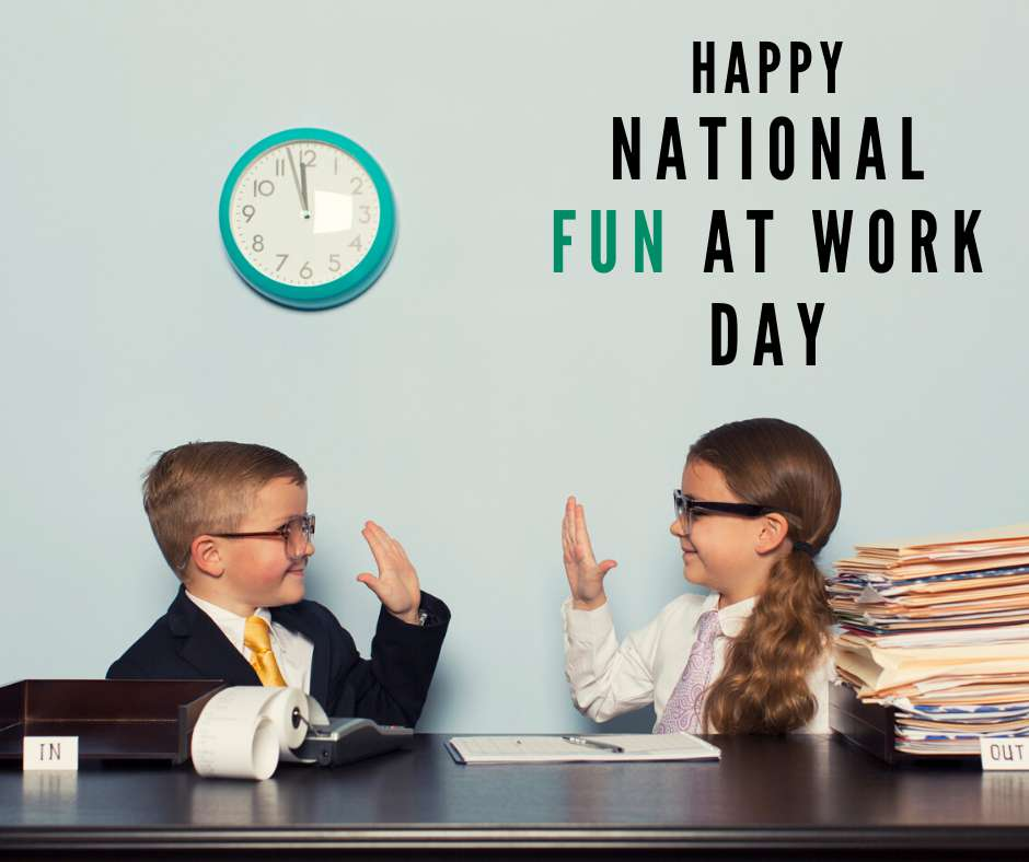 National Fun at Work Day Wishes Images