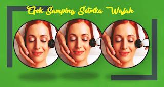 efek samping setrika wajah