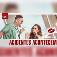 Acidentes Acontecem – Sorriso Maroto, Lauana Prado