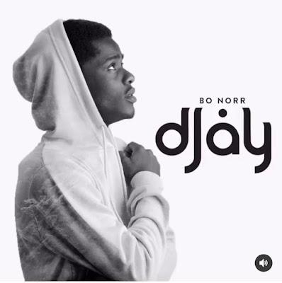 Music + Video: D Jay — Bo Norr