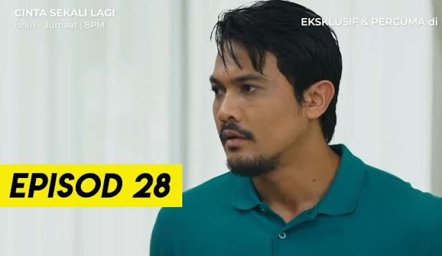 Drama Cinta Sekali Lagi Episod akhir Episod 28 Full