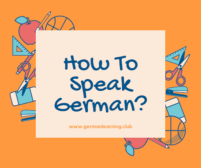 How To Speak German? german language