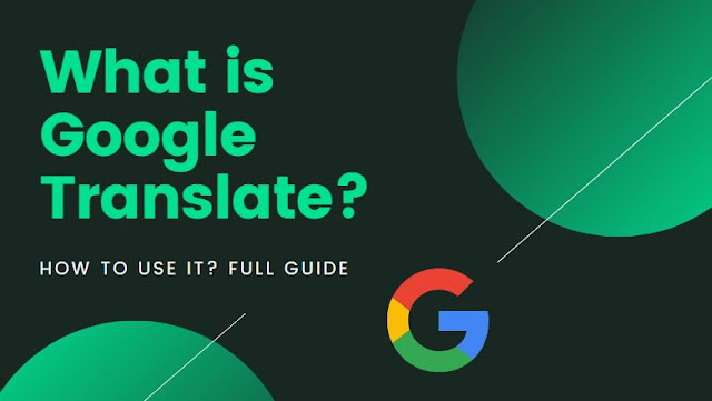 what-is-google-translate-and-how-to-use-it