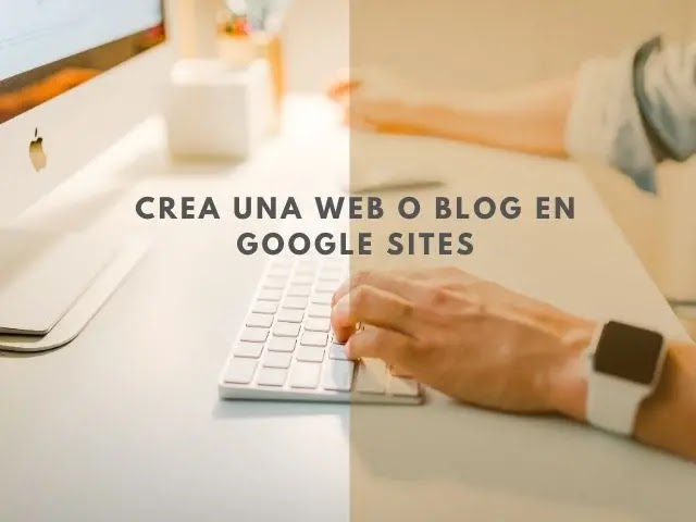 crear blog con google sites