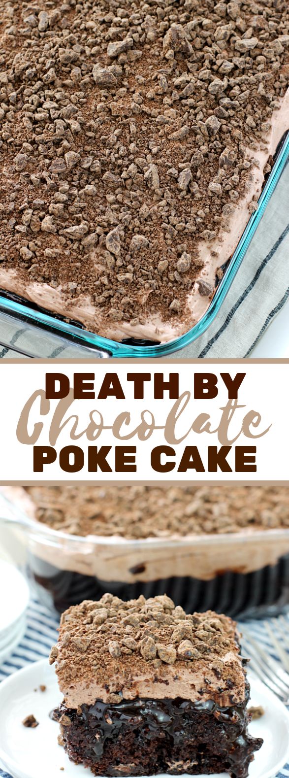 DEATH BY CHOCOLATE POKE CAKE #desserts #sweets
