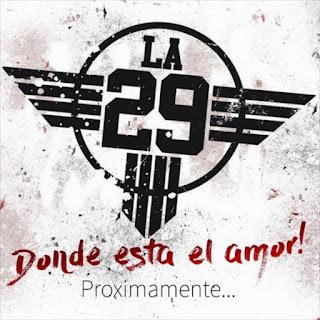 la 29 donde esta el amor