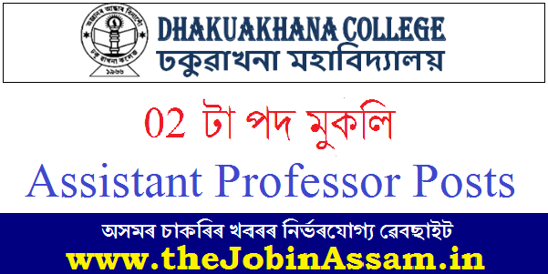 Dhakuakhana College Recruitment 2020