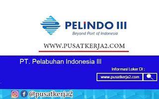 Loker BUMN PT Pelindo III  Agustus 2020 Lulusan SMA SMK D3 S1