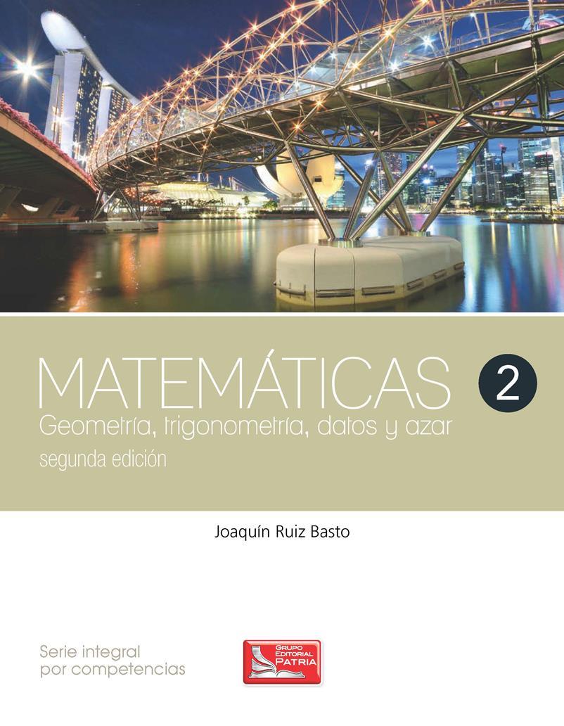 Matemáticas 2, 2da Edición – Joaquín Ruiz Basto