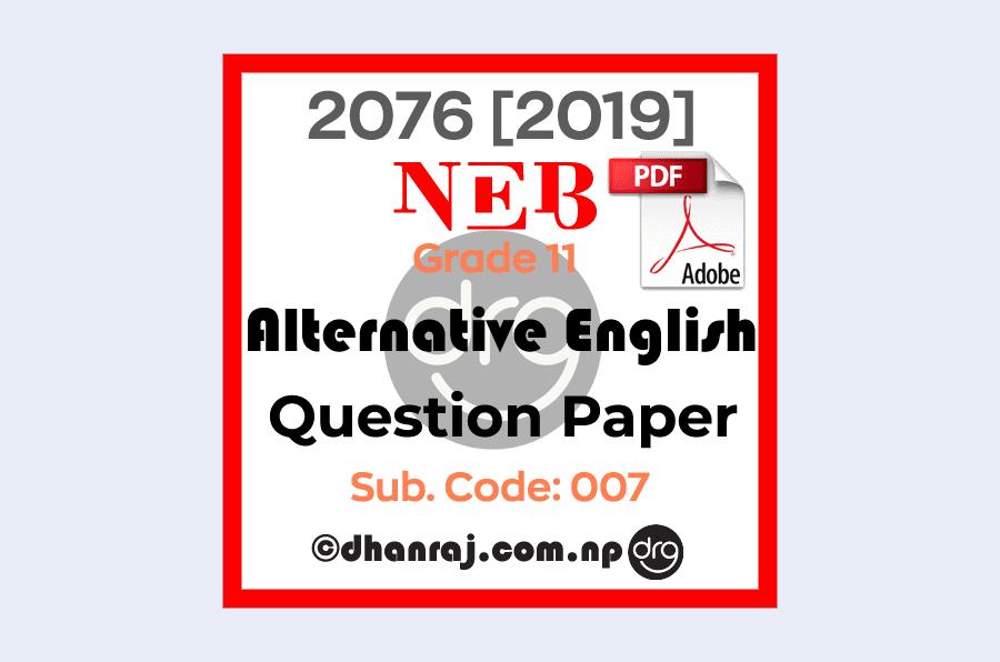 Alternative-English-Grade XI-Question-Paper-2076-2019-Code-007-NEB