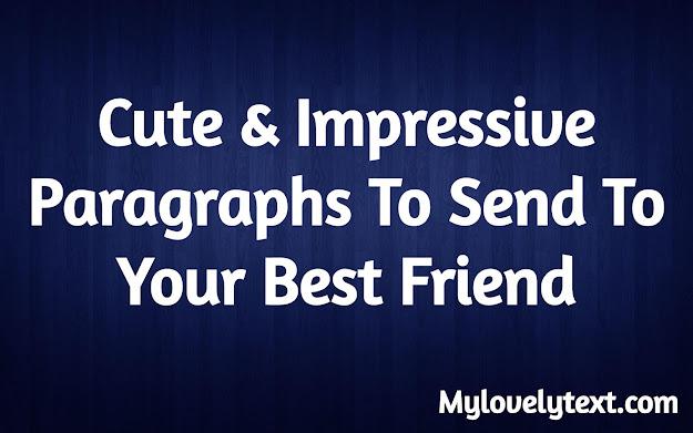 paragraphs for your best friend
