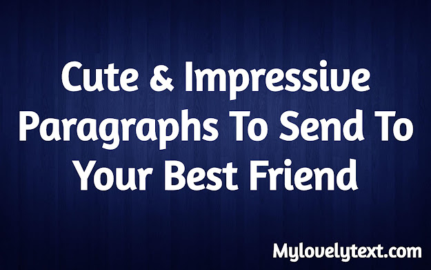 paragraphs for your best friend