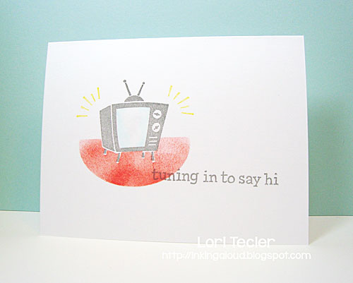 Tuning in to Say Hi card-designed by Lori Tecler/Inking Aloud-stamps from Lawn Fawn
