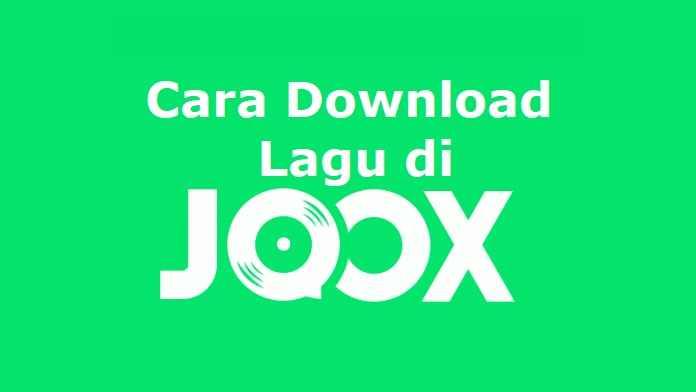 Cara Download Lagu di Joox Terbaru (Work it Banget!)