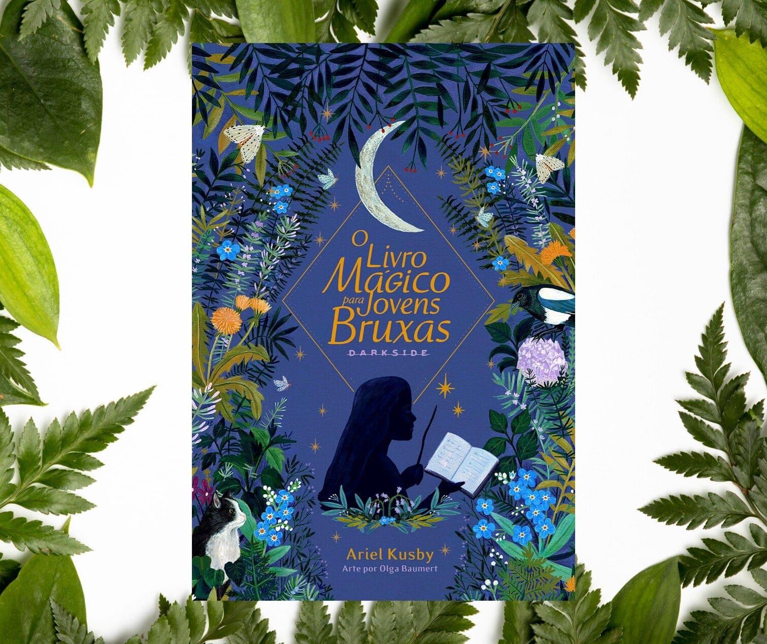 Resenha: O Livro Mágico para Jovens Bruxas, de Ariel Kusby e Olga Baumert
