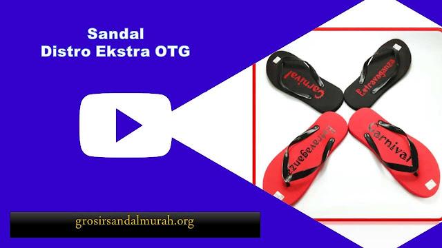 grosirsandalmurah.org - Sandal Pria - Sandal Distro Ekstra OTG