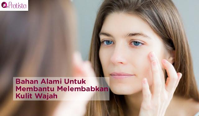 adalah proses untuk menciptakan sel kulit wajah dalam kondisi cukup mengandung air dan oksigen Cara Melembabkan Kulit Wajah Kering dan Kusam secara Alami