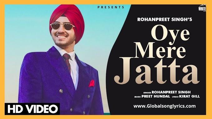 Oye Mere Jatta Song Lyrics: Rohanpreet Singh |Preet Hundal| Neha Weds Rohanpreet