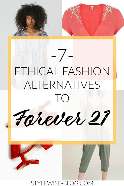 7 ethical fashion brands alternatives to forever 21 stylewise-blog.com
