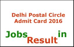 Delhi Postal Circle Admit Card 2016