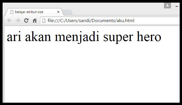 mengubah ukuran text dengan atribut size pada html