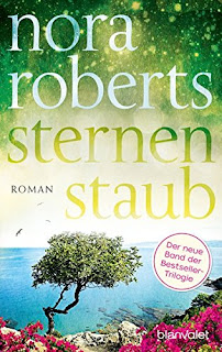 https://www.amazon.de/Sternenstaub-Roman-Die-Sternen-Trilogie-Band/dp/373410341X/ref=sr_1_1?s=books&ie=UTF8&qid=1509277854&sr=1-1&keywords=nora+roberts