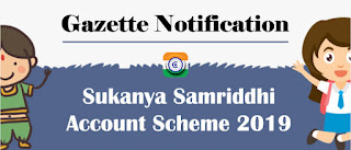 Government Savings - Sukanya Samriddhi Account Scheme 2019 - Gazette Notification