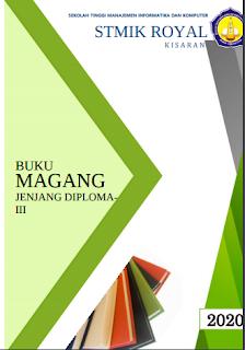 PANDUAN PENULISAN LAPORAN MAGANG PROGRAM STUDI D3 MANAJEMEN INFORMATIKA