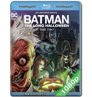 BATMAN: EL LARGO HALLOWEEN PARTE 2 (2021) FULL 1080P HD MKV ESPAÑOL LATINO