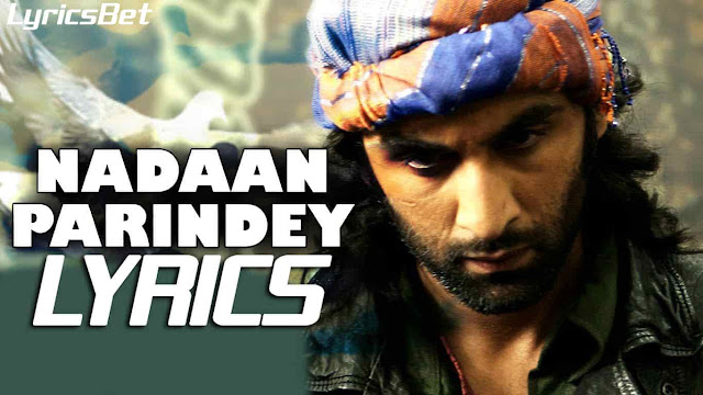 Nadaan Parindey Lyrics: