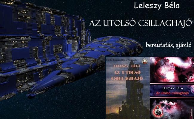 Leleszy – Az utolsó csillaghajó regény bemutatás