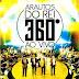 Arautos do Rei - 360° (Ao Vivo)