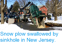 http://sciencythoughts.blogspot.co.uk/2015/02/snow-plow-swallowed-by-sinkhole-in-new.html