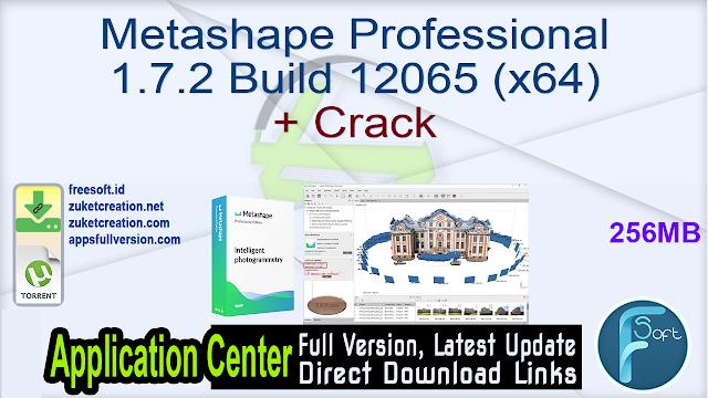 Metashape Professional 1.7.2 Build 12065 (x64) + Crack