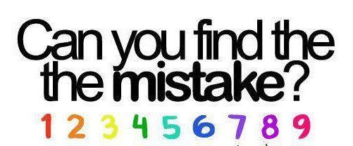 Can you find the the mistake in this Image?