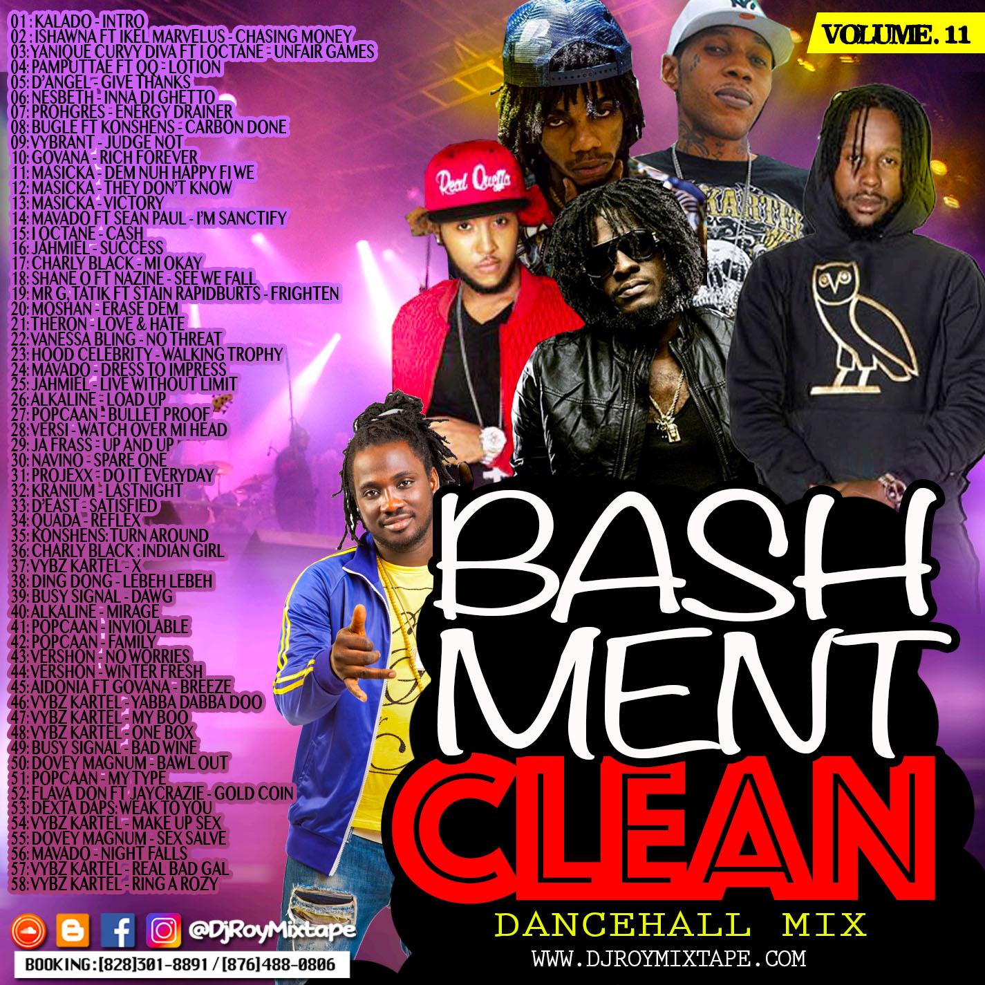 DJROYMIXTAPE : DJ ROY BASHMENT CLEAN DANCEHALL MIX VOL 11 2018