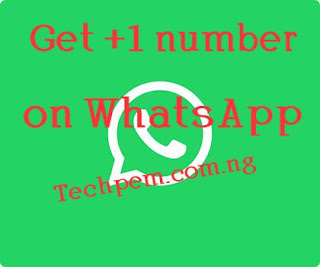 How to run WhatsApp with +1 number while in Nigeria