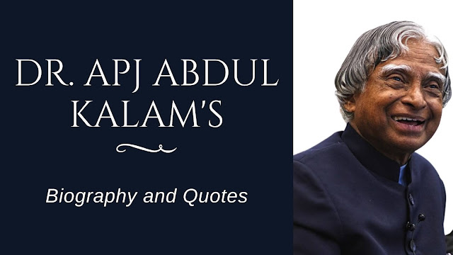 Dr. APJ Abdul Kalam's Biography and quotes in English