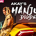 Hanju Digde Song Lyrics | A Kay | Punjabi song lyrics