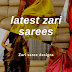 Latest Zari sarees