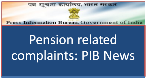 pension-related-complaints-pib-news-paramnews